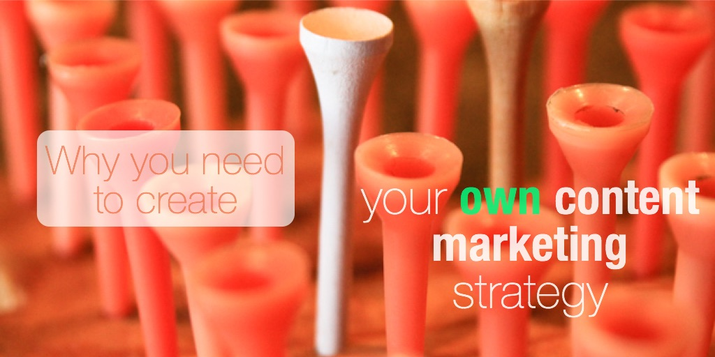 Why you need to create a content marketing strategy